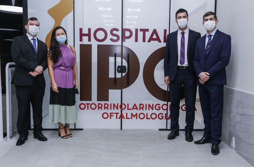 Hospital IPO inaugura unidade em Campina Grande do Sul