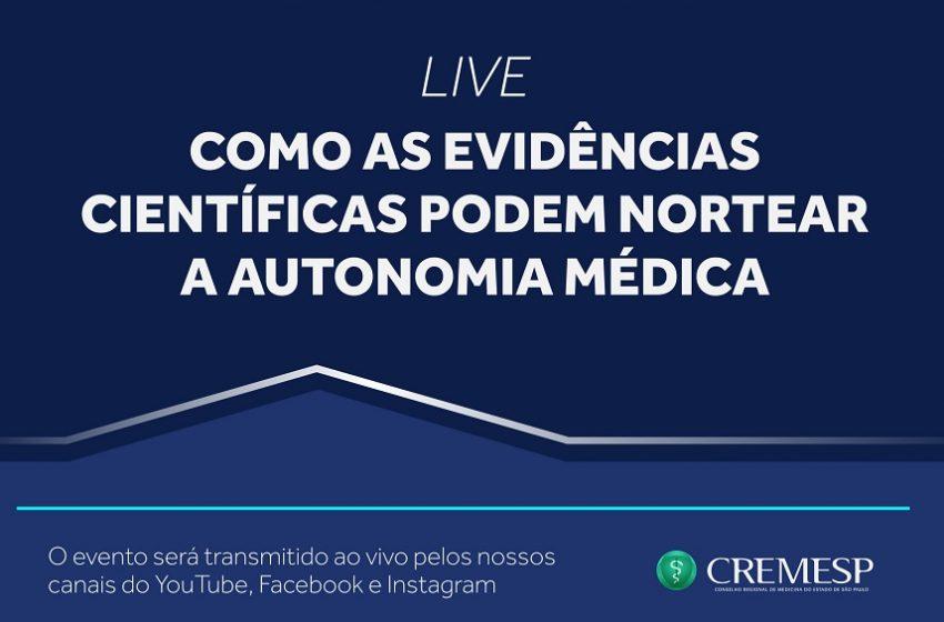 Cremesp realiza live sobre evidências científicas e autonomia médica